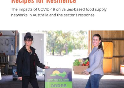 Recipes for Resilience: The impacts of COVID-19 on values-based food supply networks in Australia and the sector's response